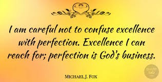 Go for Excellence Let Go of Perfectionism