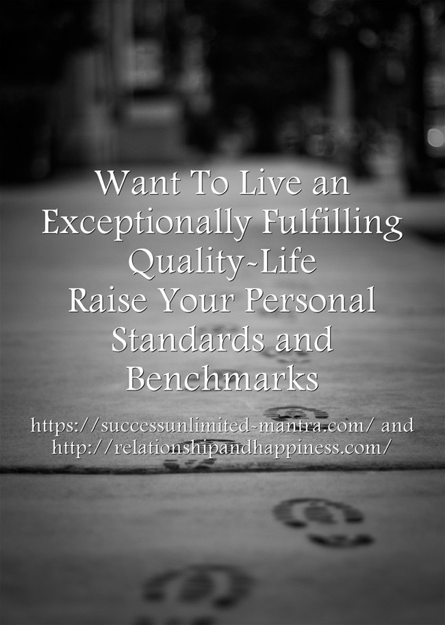 80 ways to raise your personal standards and benchmarks