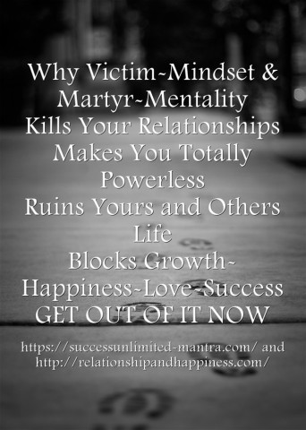 How victim mindset and martyr complex  is killing you